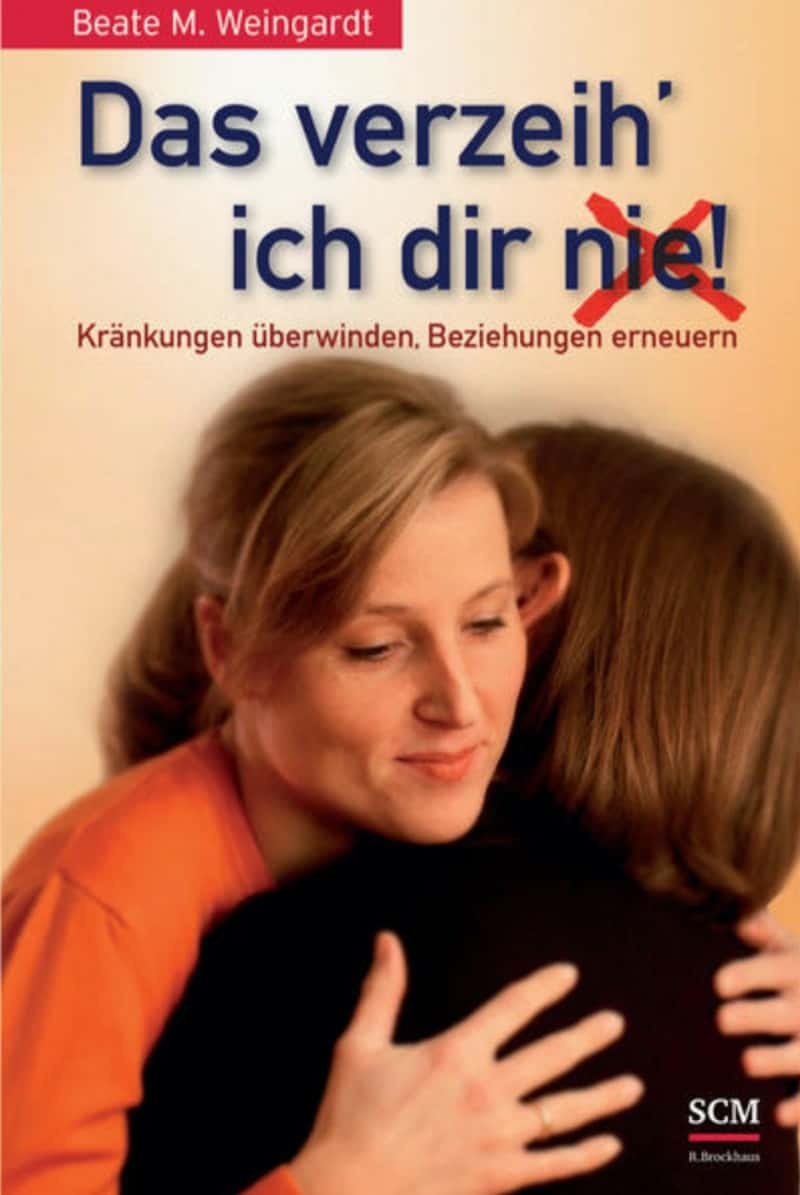 Buch: Das verzeih ich Dir nie