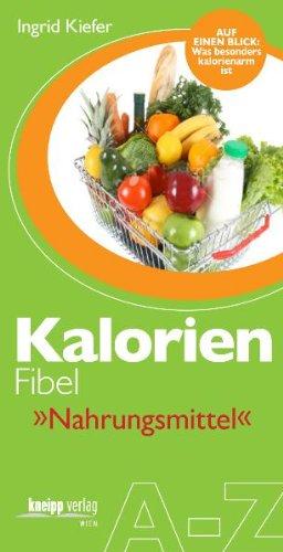 Buch Kalorien-Fibel Nahrungsmittel