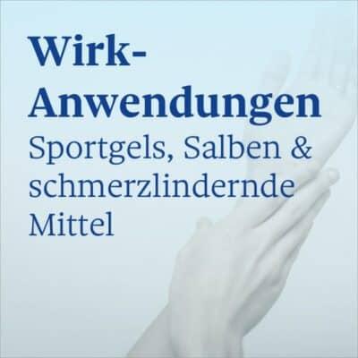 Wirk-Anwendungen (Sportgels / Salben / schmerzlindernde Mittel)