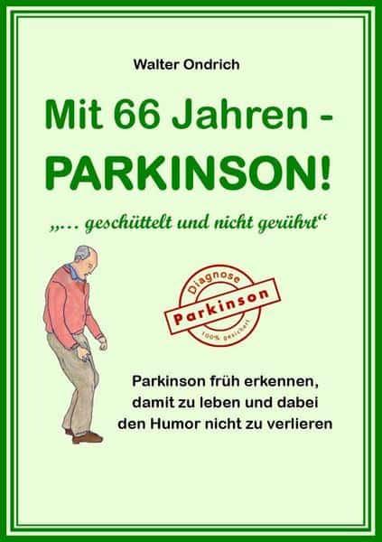Buch: Mit 66 Jahren Parkinson!